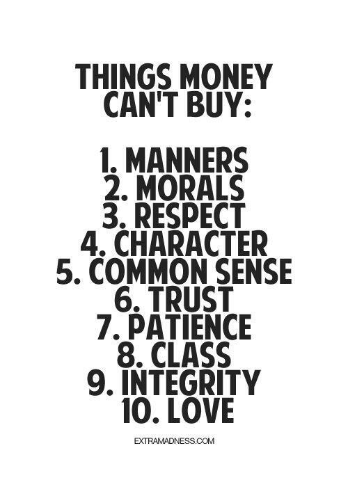 10 Things Money Cannot Buy [Pictorial]