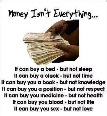 Money Isn't Everything!!!